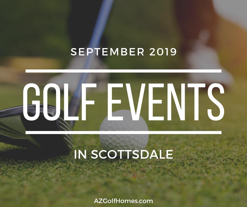 september 2019 golf events in and around scottsdale. Black Bedroom Furniture Sets. Home Design Ideas